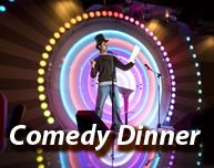 Comedy Dinner