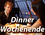 Dinner-Wochenende